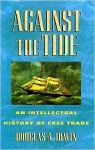 Against The Tide: An Intellectual History of Free Trade book cover