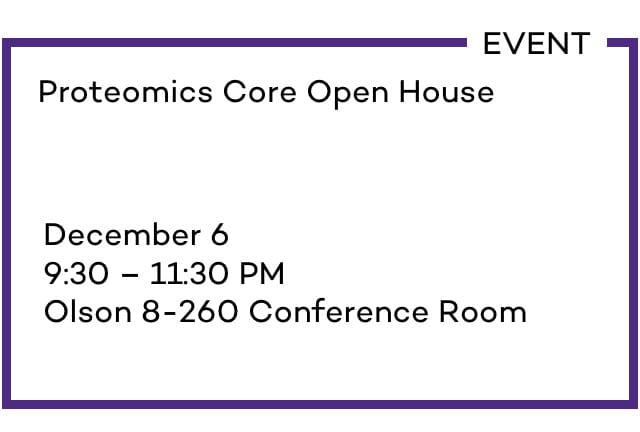 Proteomics Core Open House
