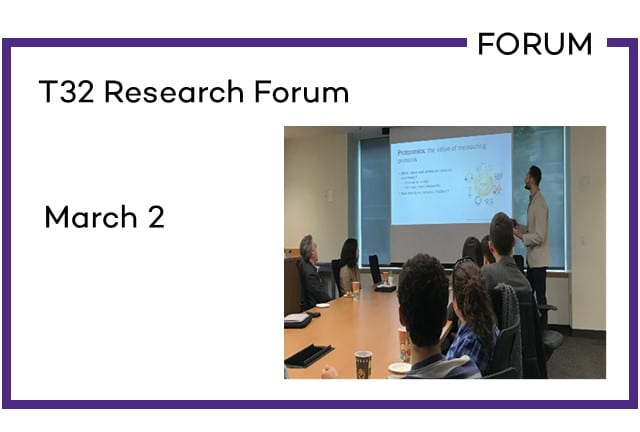 T32 Research Forum