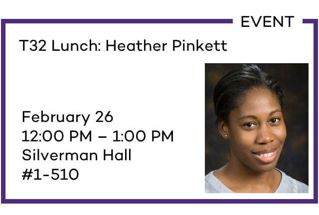 T32 Lunch: Heather Pinkett