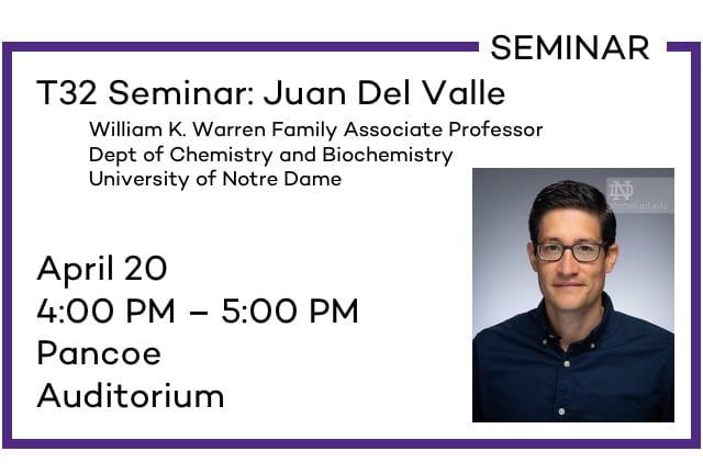 T32 Seminar: Juan Del Valle
