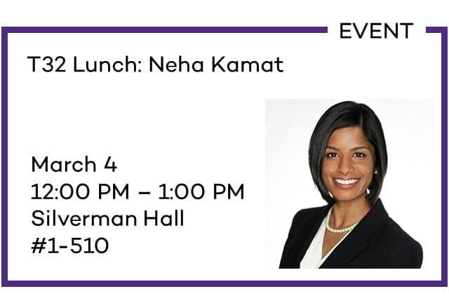 T32 Lunch: Neha Kamat