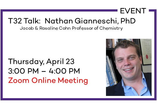 T32 Talk with Nathan Gianneschi, PhD