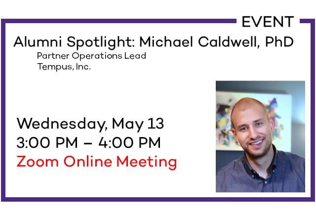 Alumni Spotlight: Michael Caldwell, PhD
