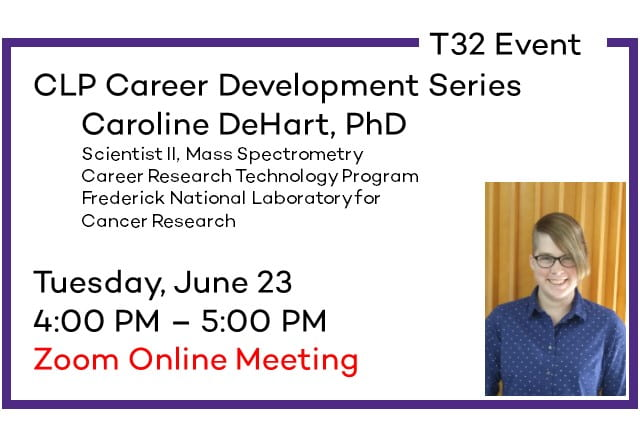 T32 Event: Career Development Series – Caroline DeHart, PhD