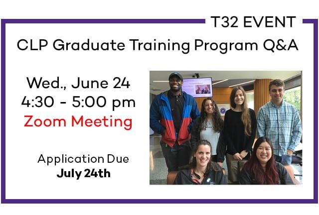 T32 Event: CLP Graduate Training Program Q&A