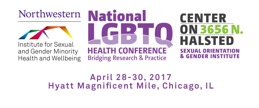 A banner for the National LGBTQ Health Conference: Bridging Research and Practice. The banner consists of the logos for ISGMH, the National LGBTQ Health Conference, and the Center on Halsted. Underneath the three logos is text that says the date of the conference (April 28-30, 2017) followed by the location, Hyatt Magnificent Mile, Chicago, IL.