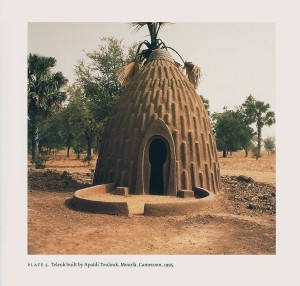 Teleuk built by Apaïdi Toulouk, Mourlà, Cameroon, 1995. From From Cameroon to Paris: Mousgoum Architecture in & out of Africa.