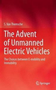 Advent of Unmanned Electric Vehicles