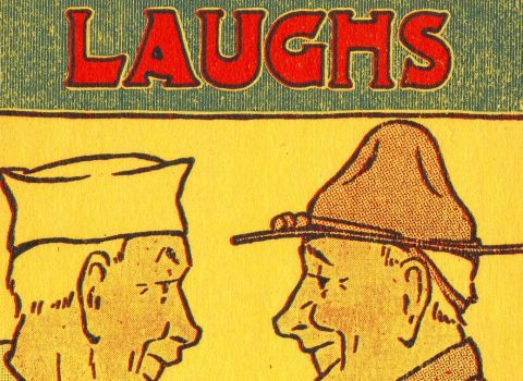 """War Time Laughs: Stories, Verses, Pictures,"" 1918. Published by Donald G. Robertson, class of 1913."