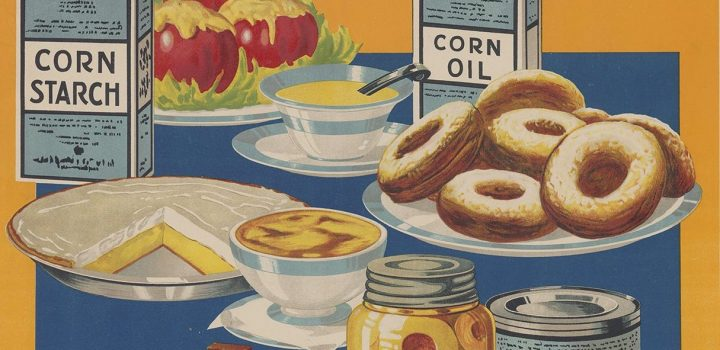 """Wholesome – nutritious foods from corn."" Lloyd Harrison: 1918; United States Food Administration."