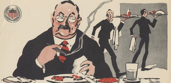"""Sir – don't waste while your wife saves – Adopt the doctrine of the clean plate – do your share."" William Crawford Young: 1917; United States Food Administration."