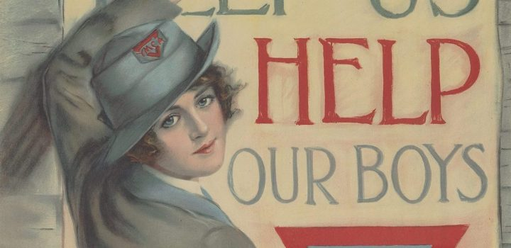 """Help us help our boys."" Haskell Coffin: 1918; United War Work Campaign."