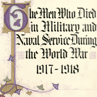 """The Men Who Died in Military and Naval Service During the World War, 1917-1918"" ca. 1919"