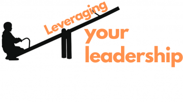 Leveraging you Leadership