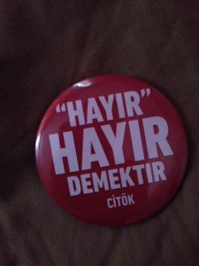 "A ""No Means No"" button that was used on the campus of the university in Istanbul."