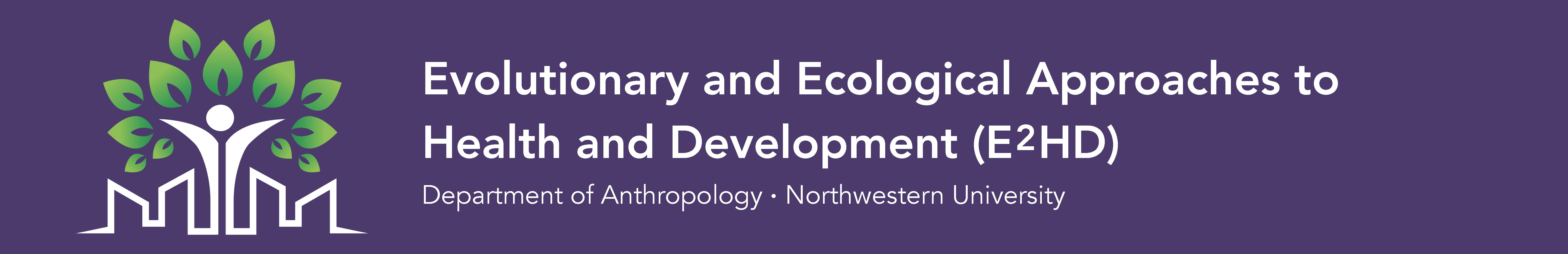Evolutionary & Ecological Approaches to Health and Development