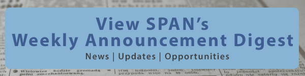 View SPAN's Weekly Announcement Digest
