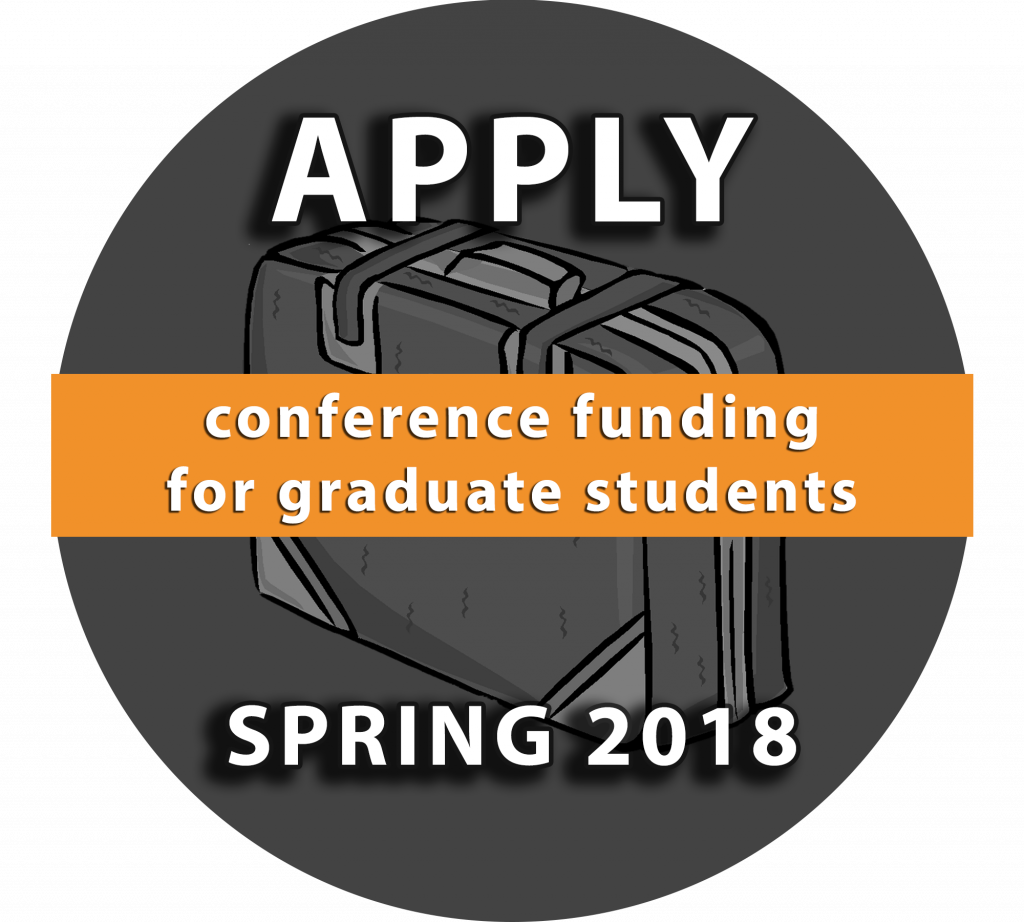 Apply Spring 2018: Conference funding for graduate students