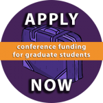 Conference Funding for Graduate Students: Apply Now