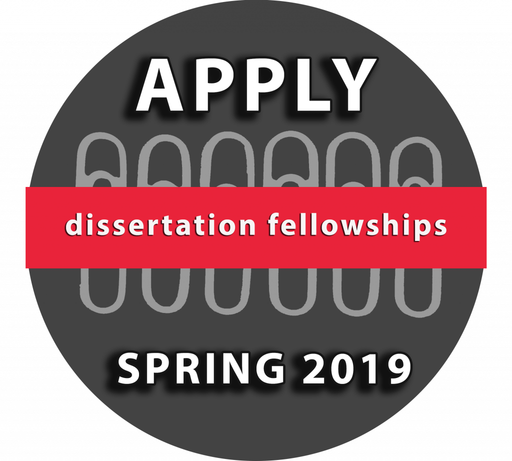 Dissertation Fellowships: Apply Spring 2019