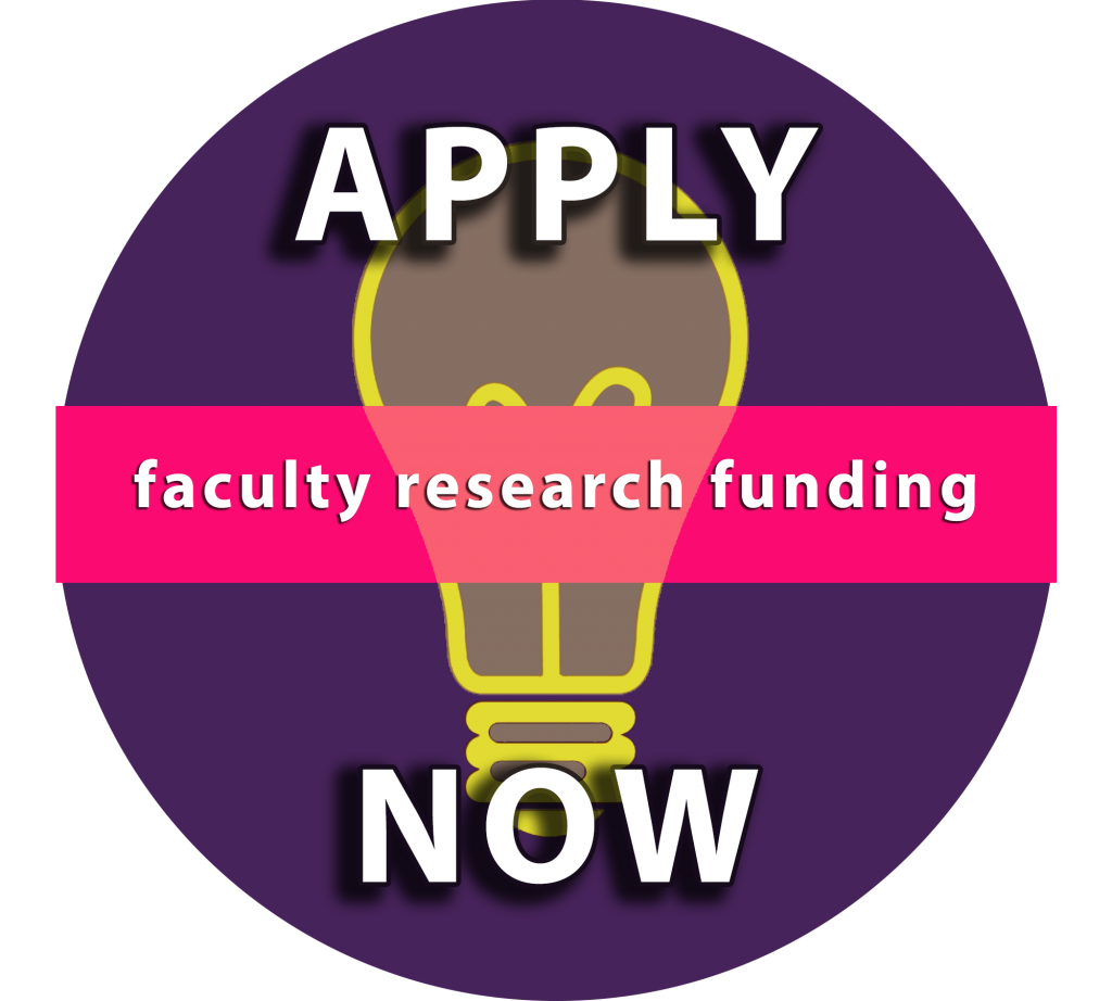 Apply Now: Faculty Research Funding