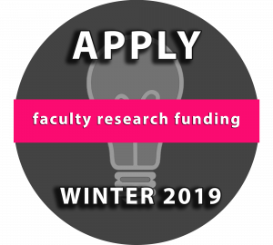 Faculty Research Funding: Apply Winter 2019