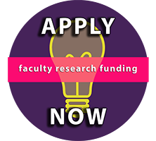 Faculty Research Funding: Apply Now
