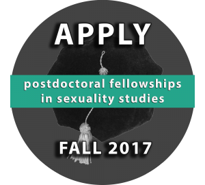 Postdoctoral Fellowships in Sexuality Studies: Apply in Fall 2017