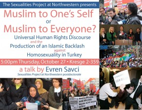 "Poster for ""Muslim to One's Self or Muslim to Everyone?"" by Evren Savci"