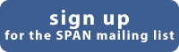 sign up for the SPAN mailing list