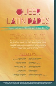 "Poster for ""Queer Latinidades."" May 22, 2015."