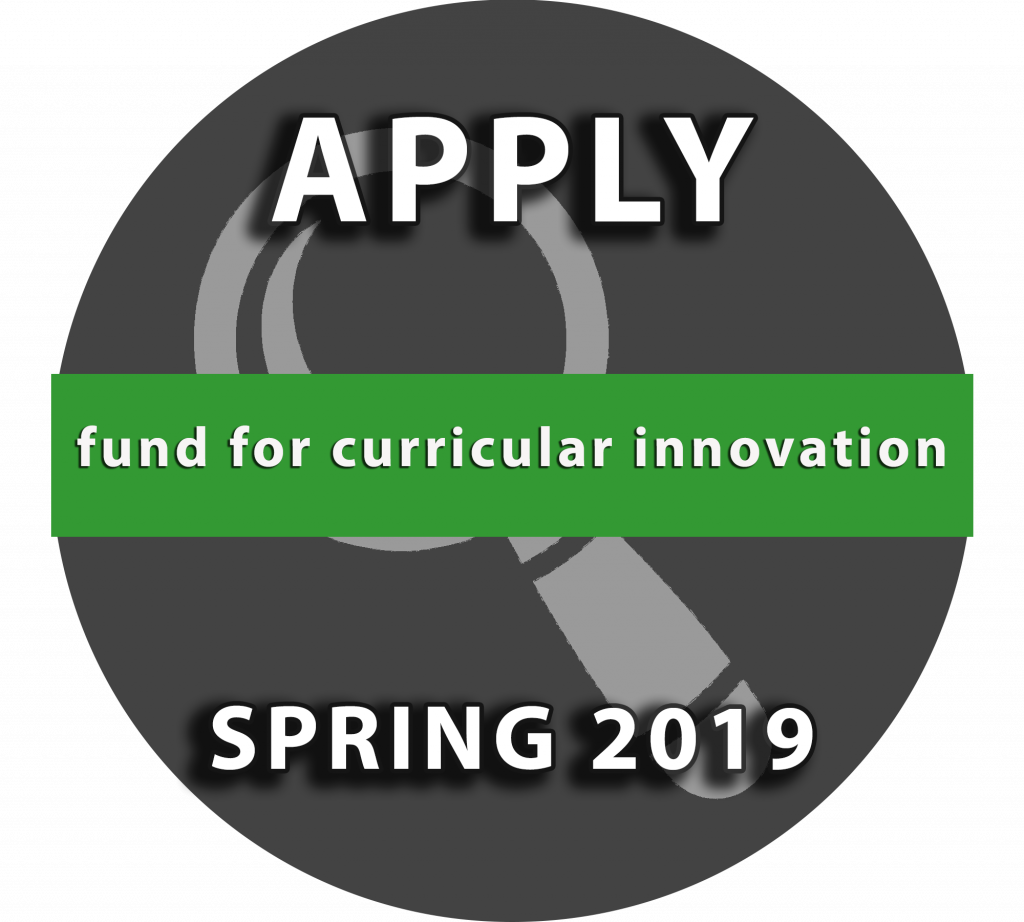 Fund for Curricular Innovation: Apply Spring 2019