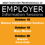 Meet employers, right here on campus, who are hiring for full-time and internship positions.