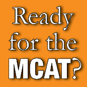 Are you ready for the MCAT?