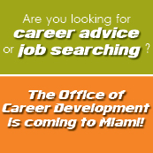 Career Office will be in NSU Miami for career advisement appointments