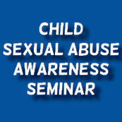 Child Sexual Abuse Awareness Seminar