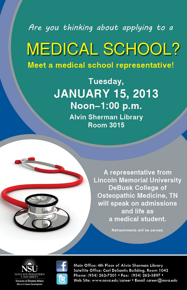 Medical School representative Will be on campus