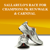 Sallarulo's Race for Champions 5K Run/Walk and Carnival
