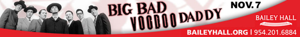 Big Bad Voodoo Daddy will perform at Bailey Concert Hall on November 7th.