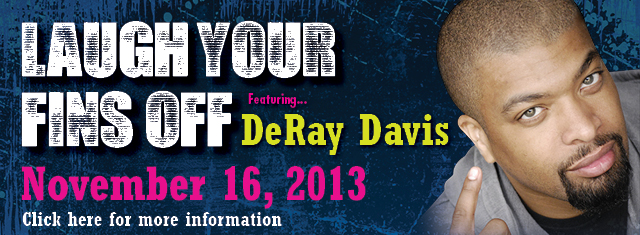 Laugh Your Fins Off Comedy Show featuring DeRay Davis