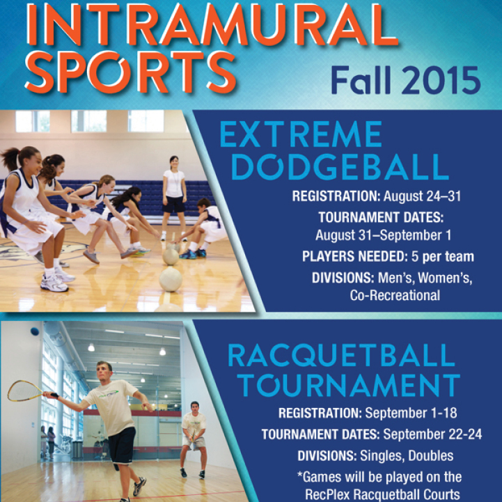 Intramural Dodgeball and Racquetball