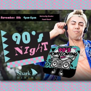 Shark Dining's 90's Night