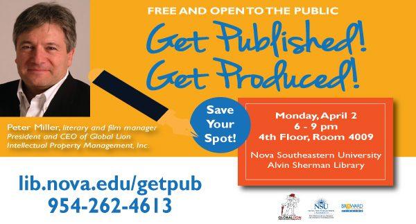 Get Published! Get Produced!
