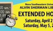 Alvin Sherman Library Extended Hours April 21- May 5