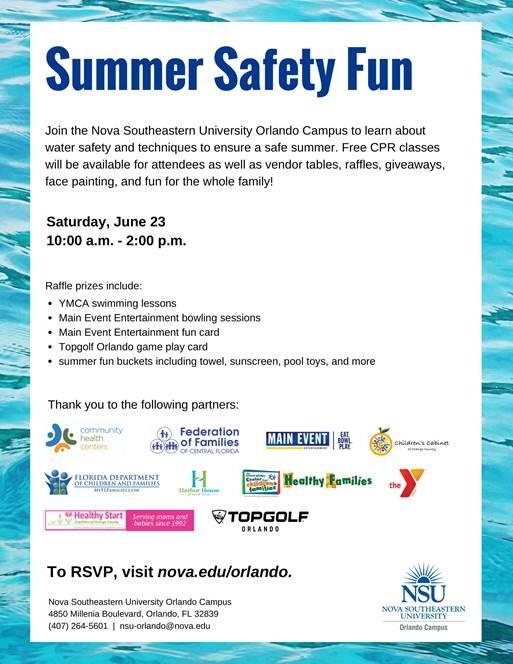 Orlando Campus--Summer Safety Fun