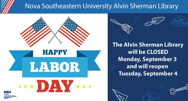 Alvin Sherman Library Closed on Labor Day