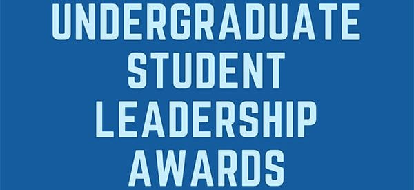 Undergraduate Student Leadership Awards