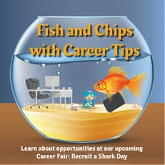 Fish and Chips with Career Tips - Mar. 12