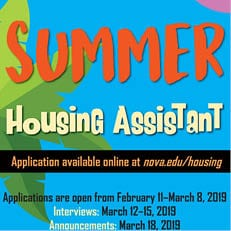 Applications to be a Summer Housing Assistant will open from February 11–March 8, 2019.